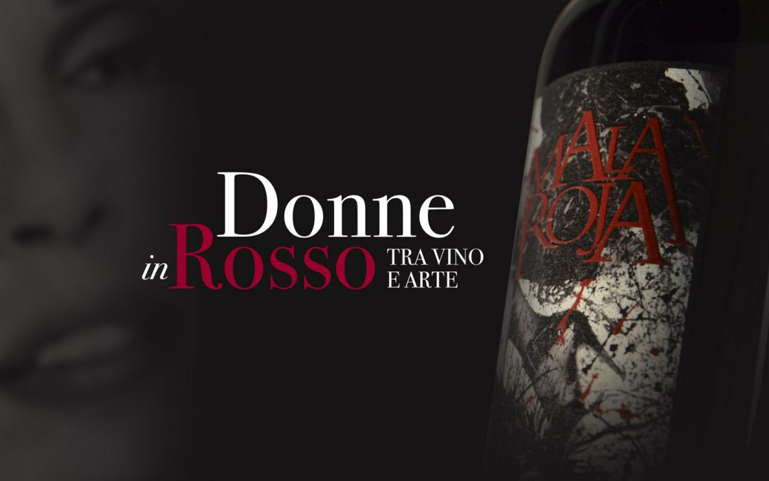 Donne in Rosso 2015. Tra vino e arte.